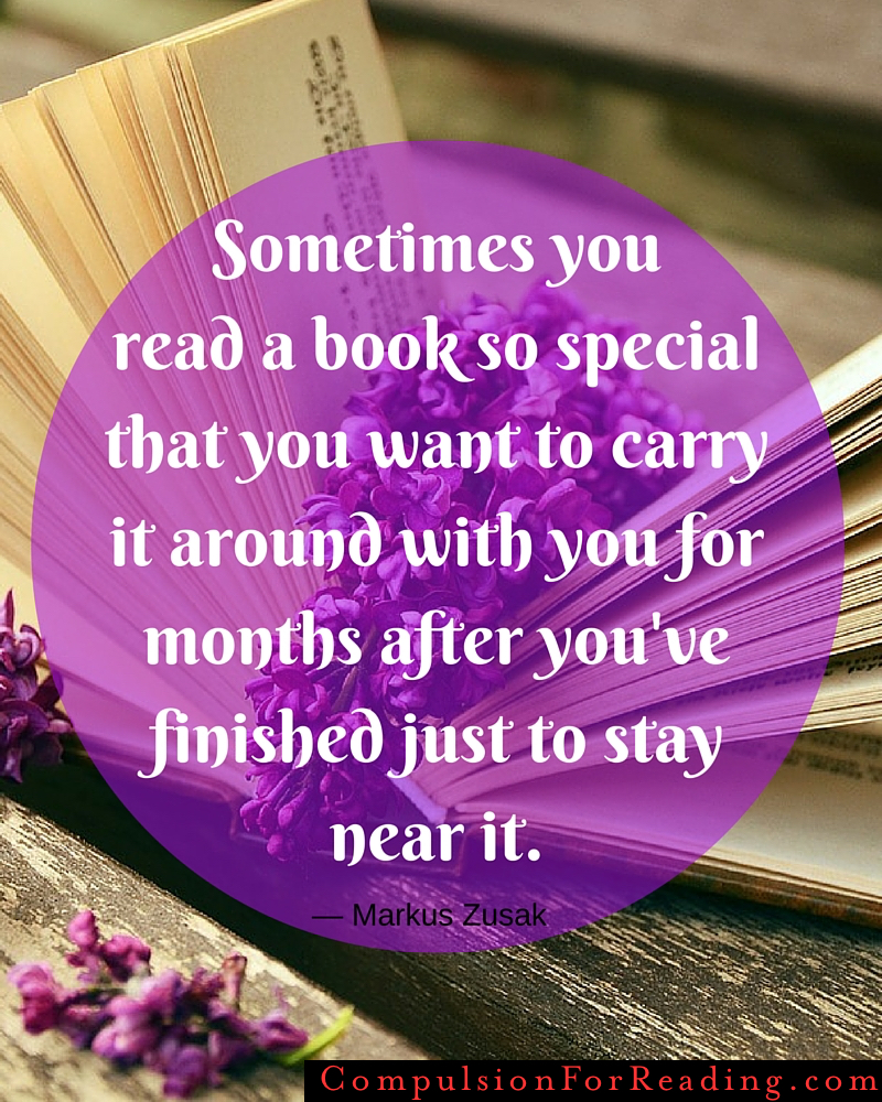 Sometimes you read a book so special you want to carry it around for months