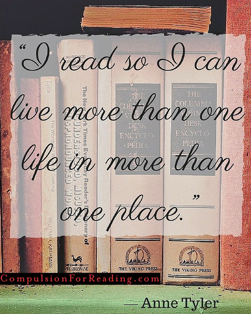 I read so I can live more than one life